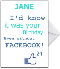 "Funny Birthday Card - ""I'd know even without Facebook!"" - That Card Shop"
