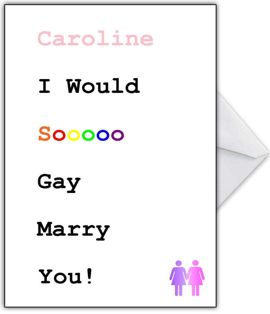 "Best Friend Funny Greetings Card - ""I'd Gay Marry you!"""