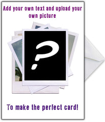 "Create Your Own Hilarious ""Polaroids"" Birthday Card - That Card Shop"