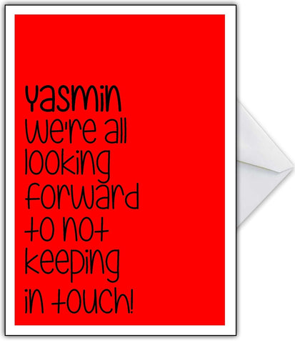 "Naughty Leaving Card ""We're not keeping in touch!"""