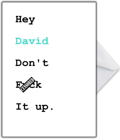 "Brutally honest ""Don't F**K it up!"" Good Luck Card"