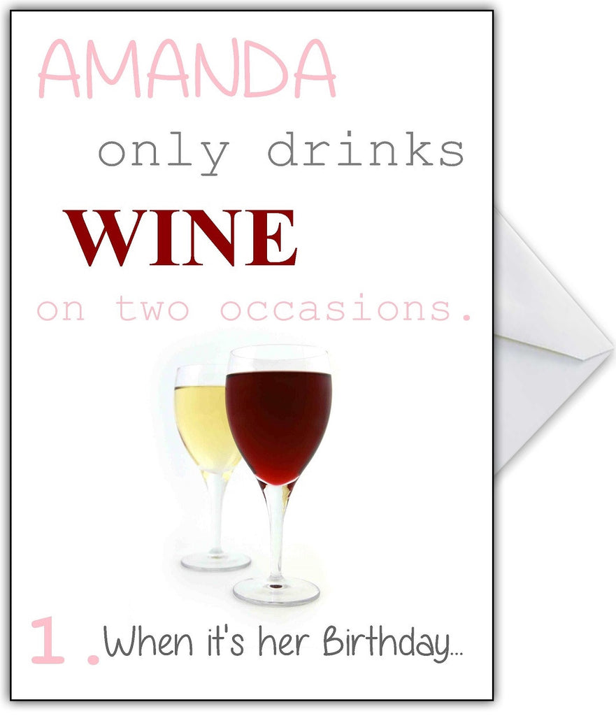 "Funny Wine Joke Card ""I only drink wine on two occasions!"" - That Card Shop"