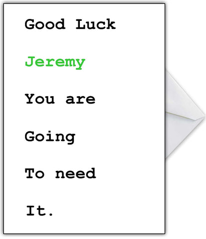"Good Luck Card - ""You're Going to Need it"""