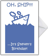 """Oh Ship!!...It's your Birthday!"" Punny Birthday Card! - That Card Shop"