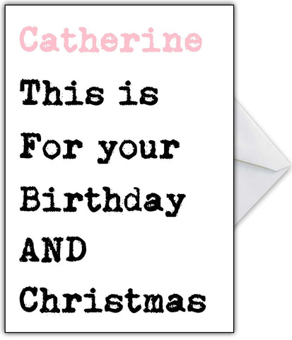 Funny Christmas AND Birthday Card!