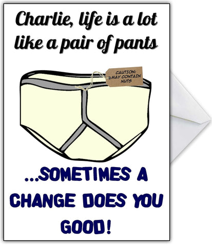 "Funny Card ""Life is like a pair of pants..."""