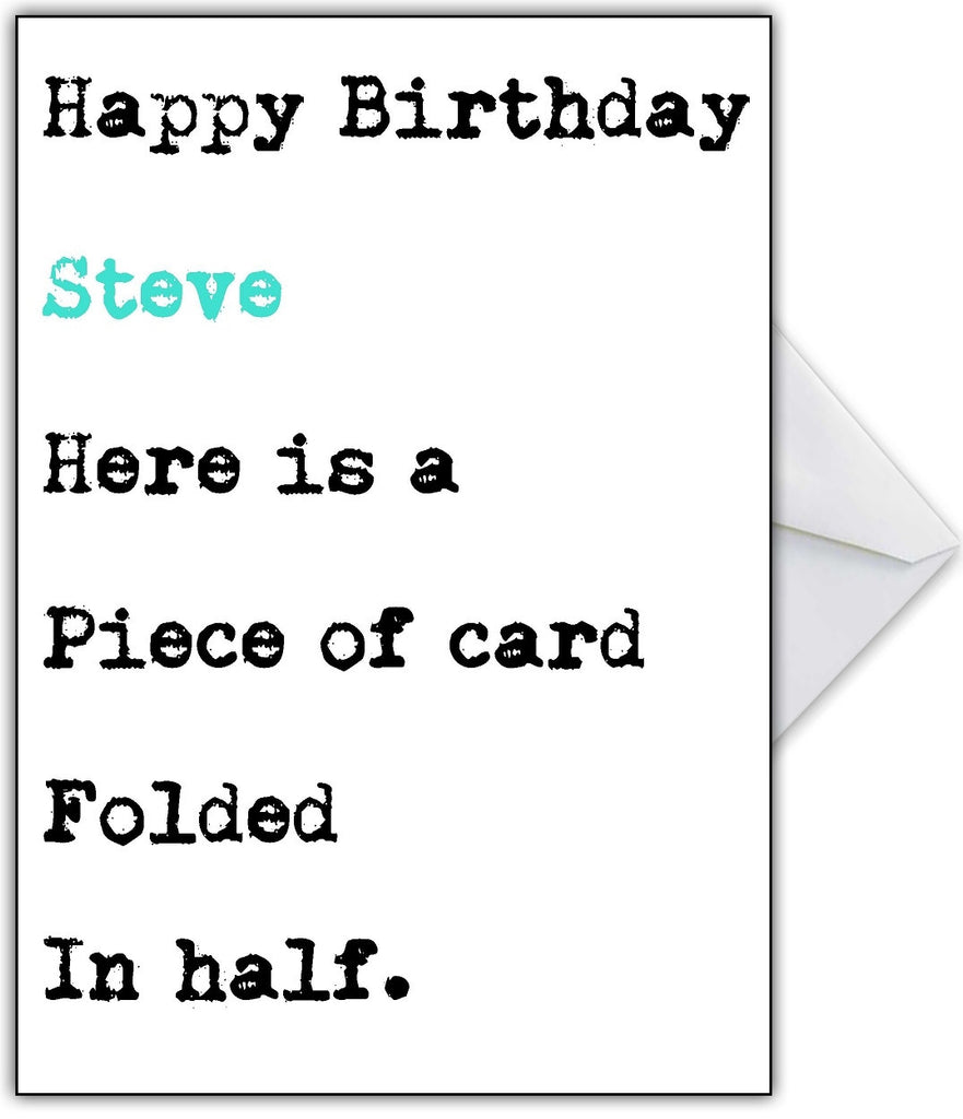 """It is just a piece of card!"" Funny Birthday Card - That Card Shop"