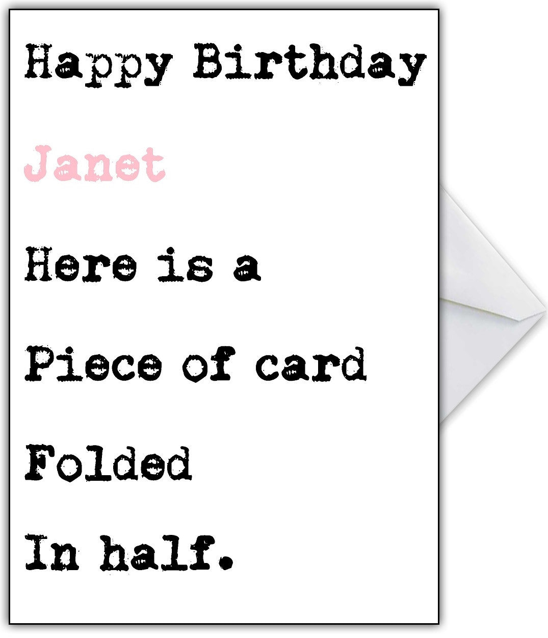 Funny Birthday Card For Her It Is Just A Piece Of