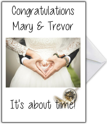 "Funny Wedding Card with names ""It's about time!"""