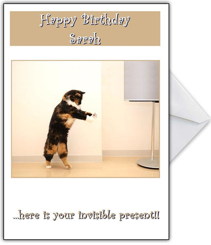 """Here is Your Invisible Present!"" Cute Kitty Birthday / Moving in Card"