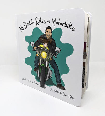 My Daddy Rides a Motorbike - Children's Board Book