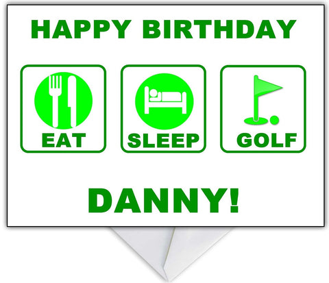 """Eat, Sleep, Golf...Repeat!"" Golfing themed Card for any occasion"