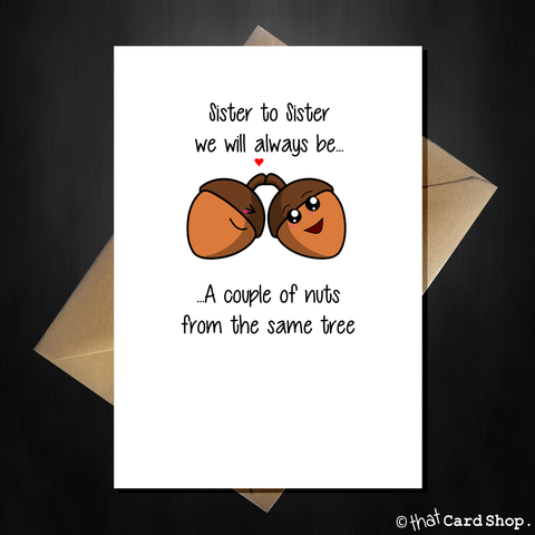 Acorn-y Greetings Card for your sister - any occasion
