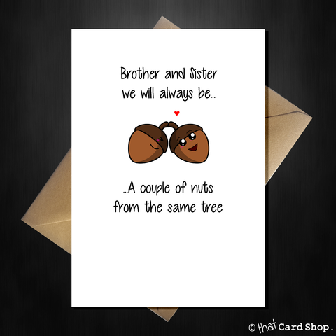 Acorn-y Greetings Card for your brother / sister - any occasion