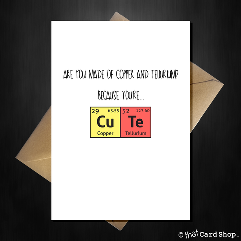 Cute Greetings Card - For the science nerd on any occasion