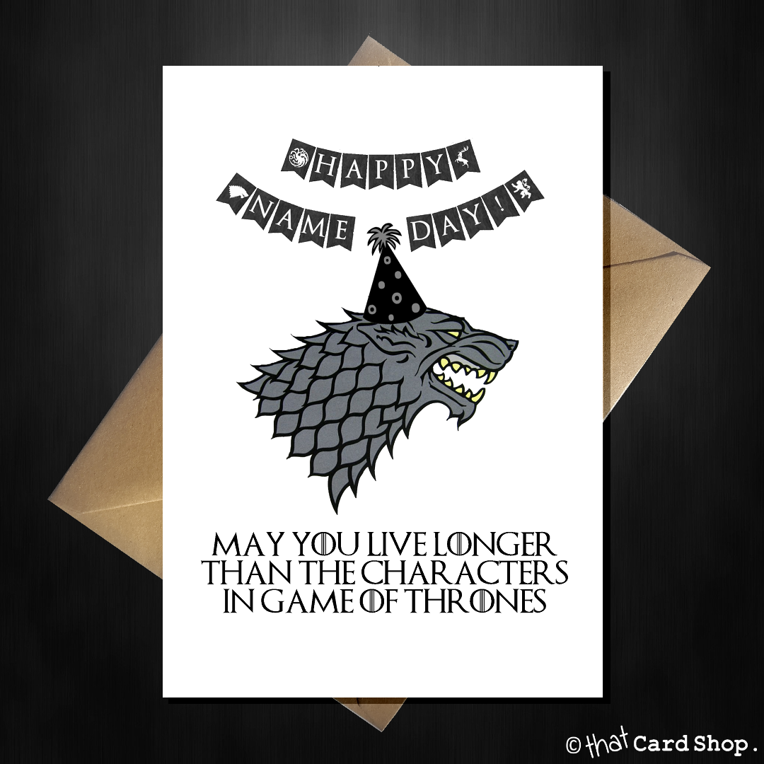 Funny game of thrones birthday card starks dont live very long funny game of thrones birthday card starks dont live very long bookmarktalkfo Image collections