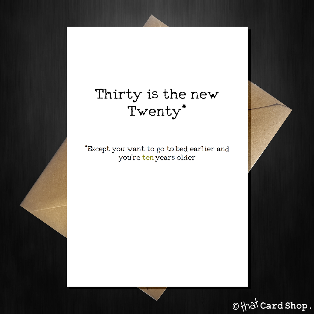 "Funny 30th Birthday Card - ""Thirty is the new twenty!"" - That Card Shop"