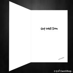 Funny Get Well Soon Card - I'm so glad you got it and not me - That Card Shop