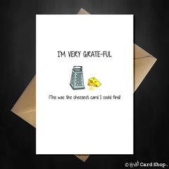 I'm very grateful - Cute Pun Thank you Card - That Card Shop