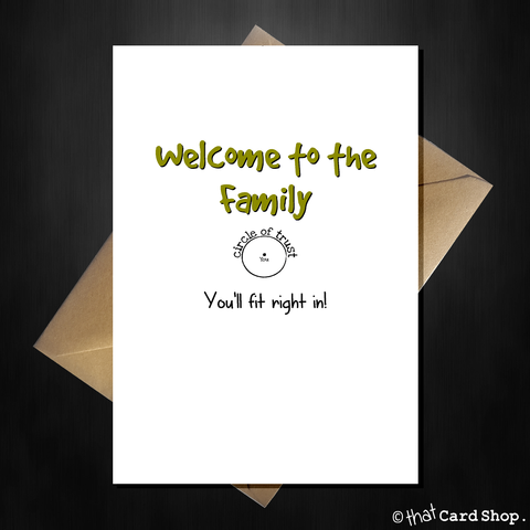 Funny Wedding / Engagement Card - Welcome to the family!