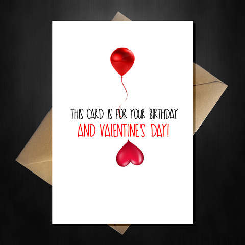 Funny Birthday AND Valentines Day Card - Happy Birthentines!