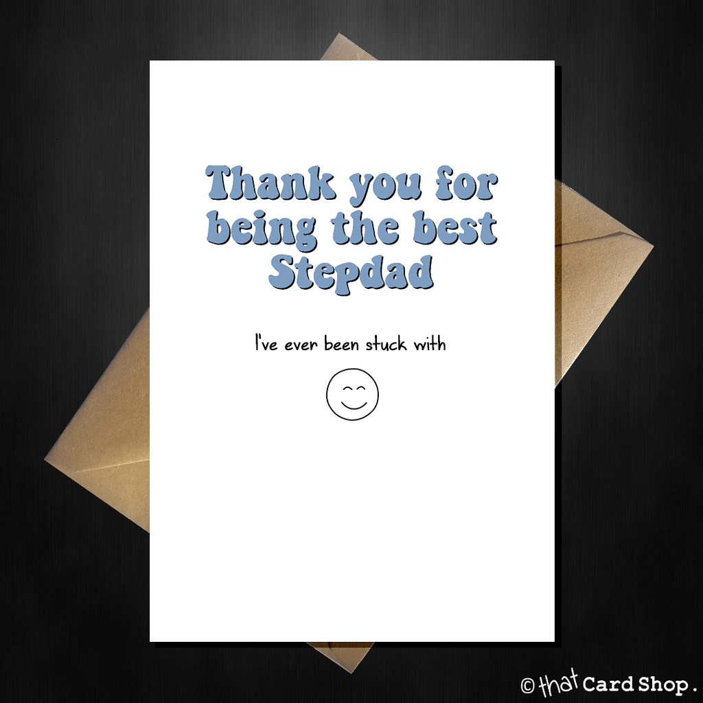 Naughty Birthday Card for your Step-dad - Thank you for being the Best