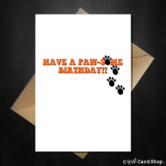 Funny Birthday Card from the Cat / Dog - Have a paw-some Birthday - That Card Shop