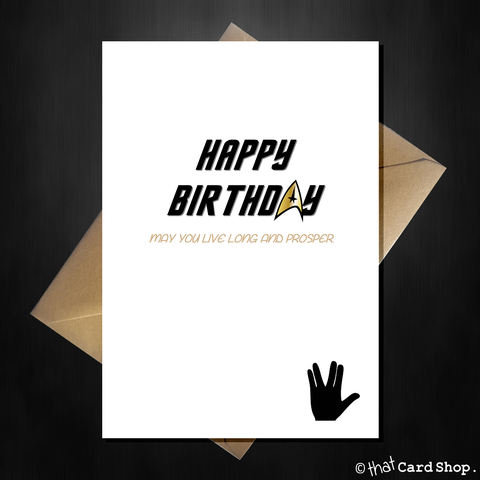 Star Trek Birthday Card - Live Long and Prosper