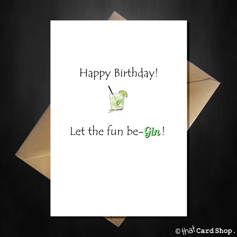 Funny Gin 'n' Tonic Birthday Card - Let the fun be-Gin!