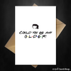 Chandler Bing Friends TV Show Birthday Card - Could you BE any older? - That Card Shop