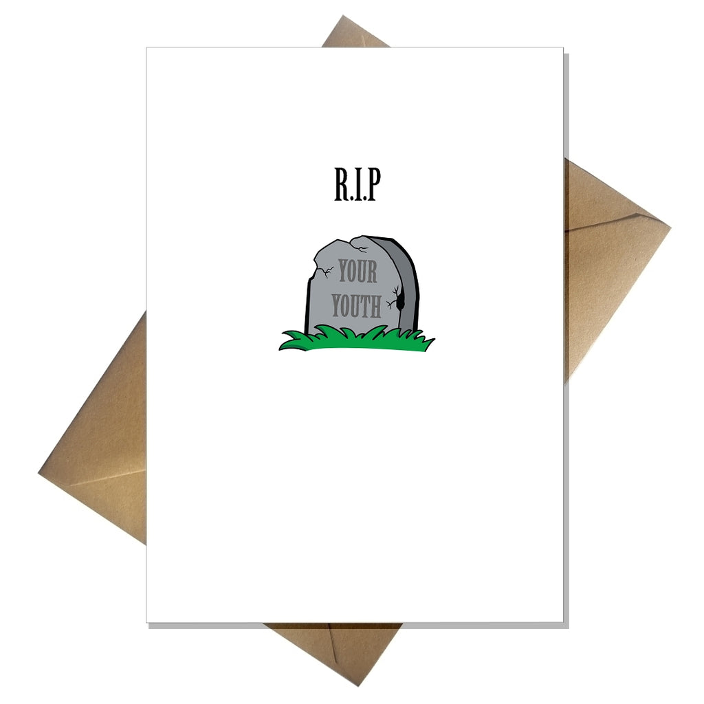 Rude Birthday Card R.I.P Your Youth - That Card Shop