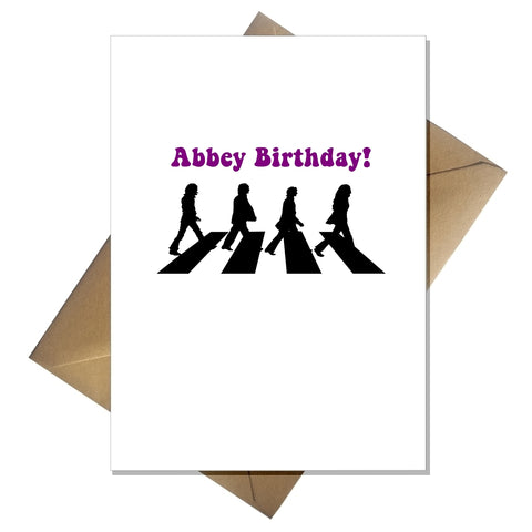 Funny Pun Beatles Birthday Card - Abbey Birthday!