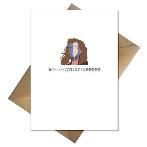 Funny Divorce Card Freedom! Braveheart design - Moving home, Leaving, Lockdown