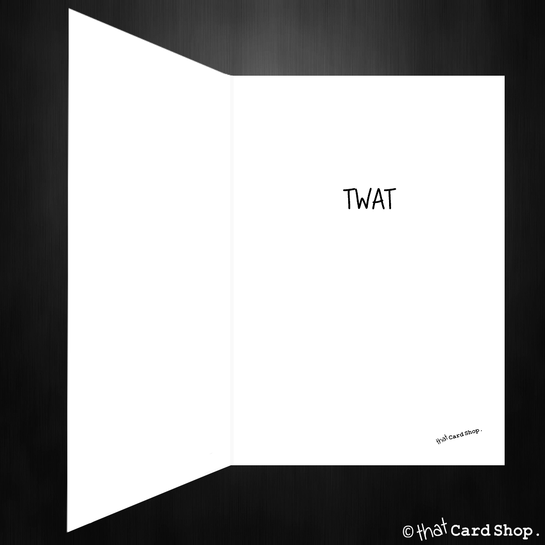 Rude Greetings Card Sorry I Called You A Twat That Card Shop