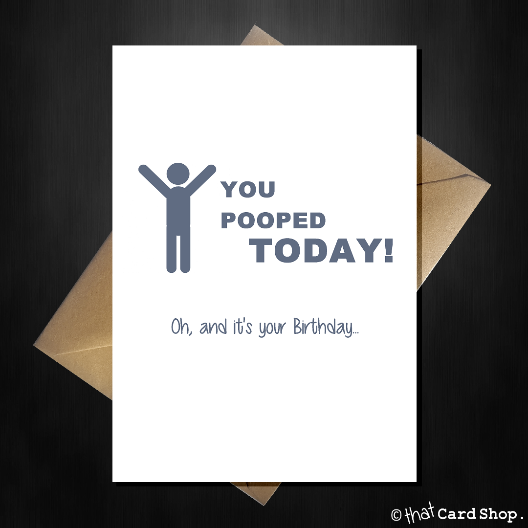 Naughty birthday card you pooped today that card shop naughty birthday card you pooped today that card shop bookmarktalkfo Images