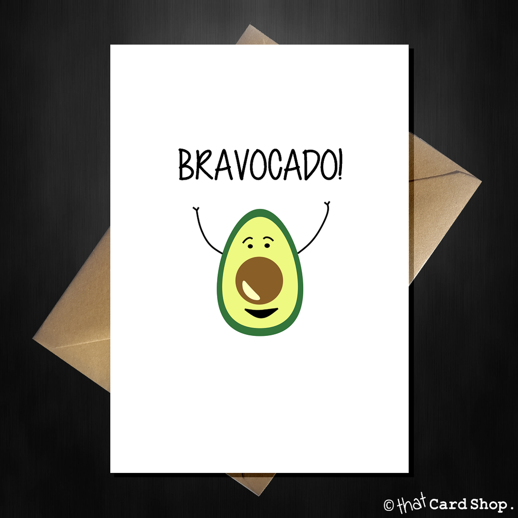Funny Well Done Card - Bravocado! - That Card Shop