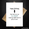 Funny Birthday Card - All-nighter means something different now - That Card Shop