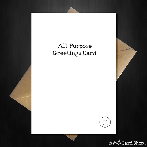 Value All Purpose Greetings Card - For ANY occasion