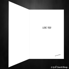 I Love You Greetings Card - Even though your socks are always odd - That Card Shop