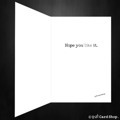 Funny Birthday Card - I got you a little something... - That Card Shop