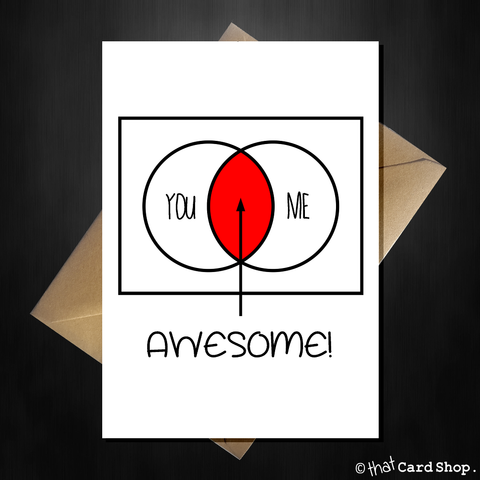 Cute Greetings Card - You + Me = Awesome