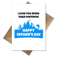 Funny Cute Fortnite Fathers Day Card I Love You More Than Fortnite! - That Card Shop