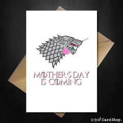 Funny Game of Thrones Mothers Day Card - Mother's Day is coming... - That Card Shop