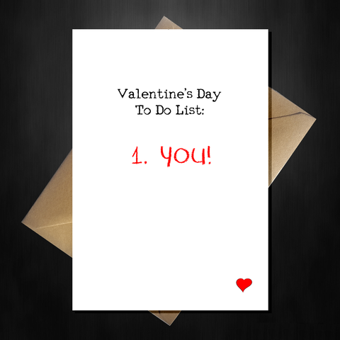 Rude Valentines Day Card - You are on my To-Do list