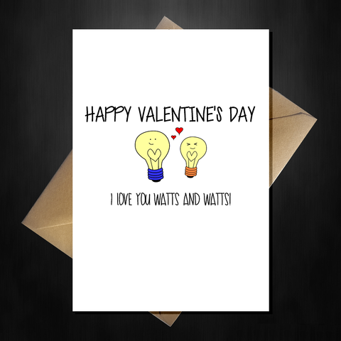 Cute Valentines Day Card - I Love you watts and watts!