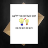 Cute Valentines Day Card - I Love you watts and watts! - That Card Shop