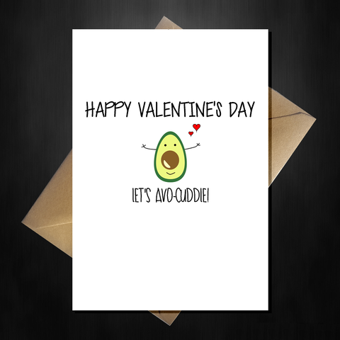 Funny Cute Valentines Day Card - Let's Avo Cuddle