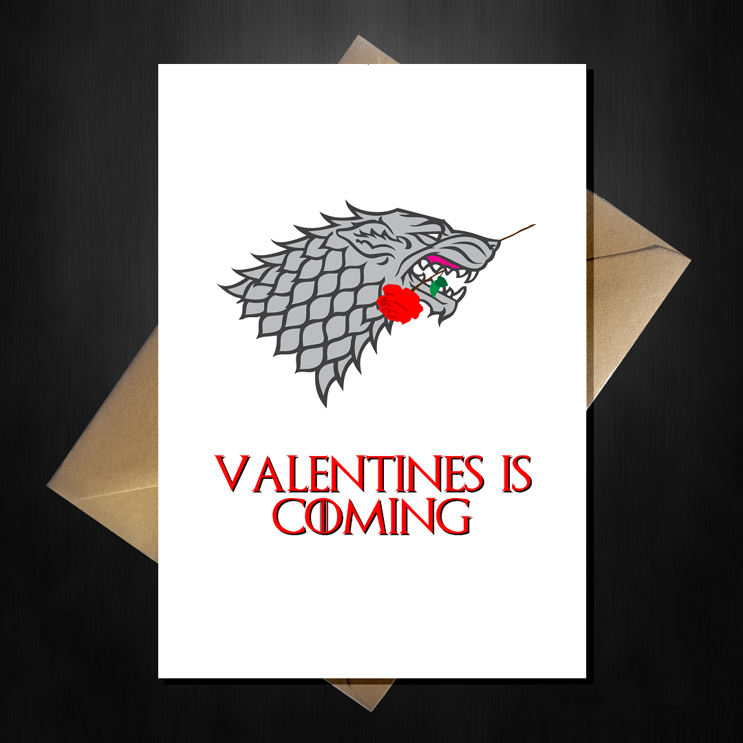 Funny Game Of Thrones Valentineu0027s Day Card   Valentines Is Coming.