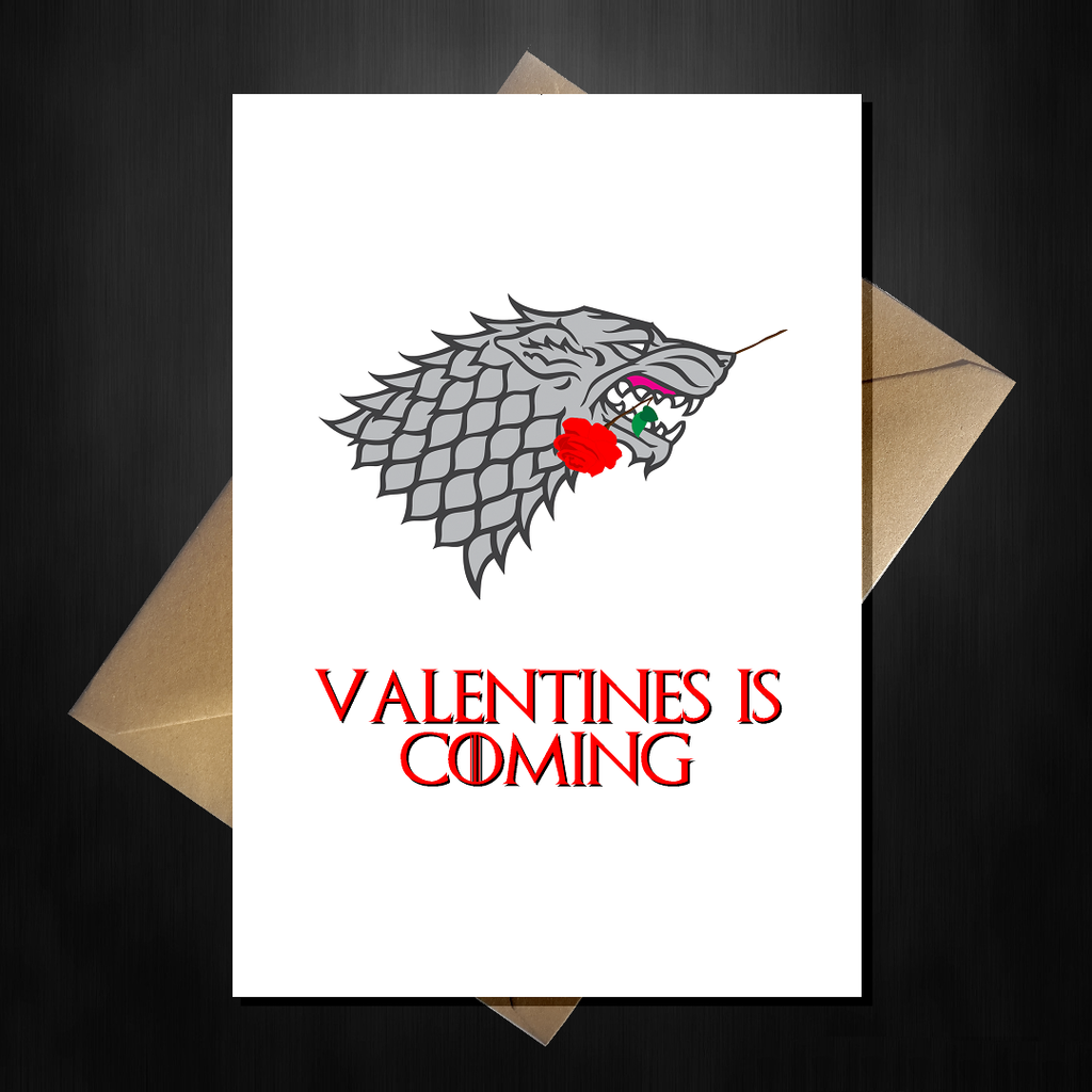 Funny Game of Thrones Valentine's Day Card - Valentines is coming... - That Card Shop