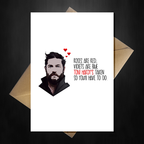 Funny Tom Hardy Valentines Day Card - You'll do!